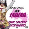 David Guetta & Afrojack Feat. Nicky Minaj - Hey Mama (Varo Gonzalez Latin Mashup) - Nueva Cuenta