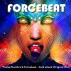 Thales Dumbra & Forcebeat - Acid attack (Original Mix) **Free Download** FINAL MIX