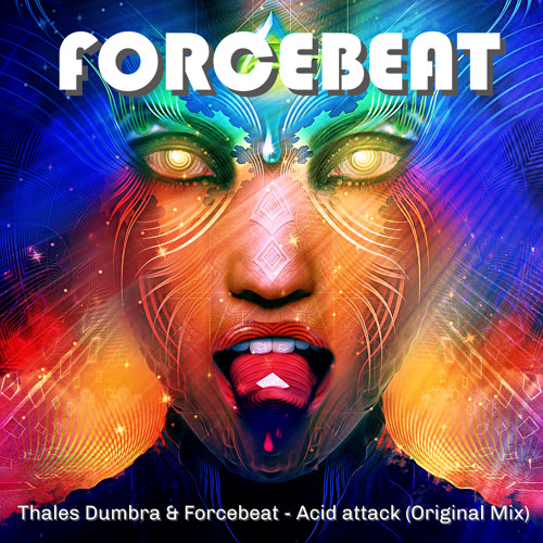 Thales Dumbra & Forcebeat - Acid attack (Original Mix) **Free Download**