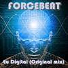Forcebeat - Eu Digital (Original Mix)**Free Download**