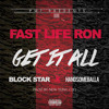 Download Get It All Ft. Block Star & Handsome Balla (Prod.by New Yung City) Mp3