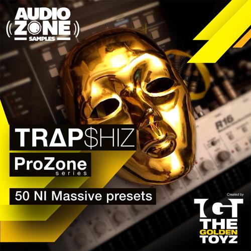 ProZone Series Ft The Golden Toyz - TrapShiz - demo