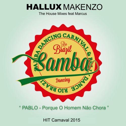 Hallux Makenzo - Porque Homem Não Chora (ft Marcus)