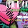 Bom Bom Bom Club REMIXxx by Landry Tano
