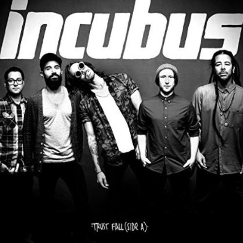 Incubus - Trust Fall (Side A) EP