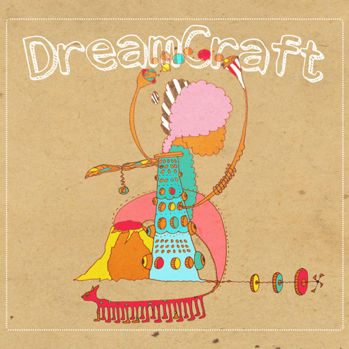 Dreamcraft (Album) 2014