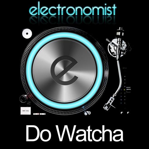 Do Watcha (demo)