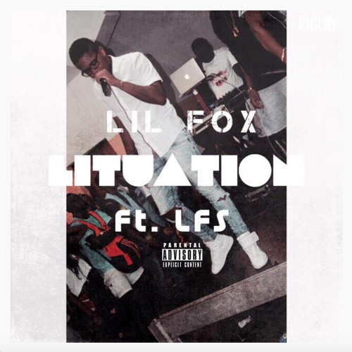 Lituation - Lil Fox (Ft. L.F.S)