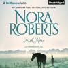 Irish Rose by Nora Roberts