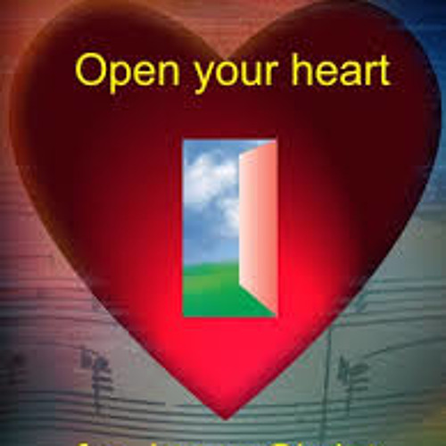 Open Up Your Heart     5-20-2015