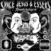 Space Jesus & Esseks - Mannequin Skywalker [Premiere].mp3