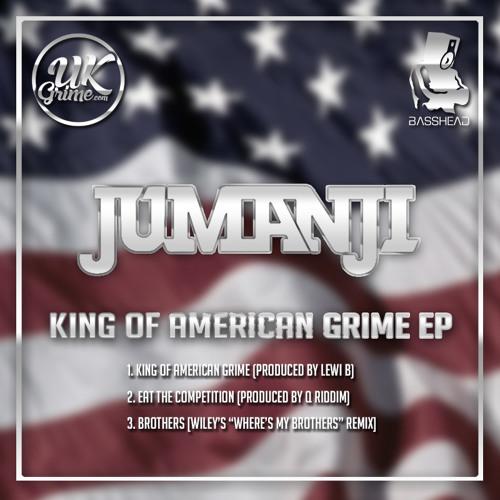 MC Jumanji - King of American Grime EP [FREE DOWNLOAD]