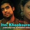 Tu Itni Khoobsurat Hai Reloaded - Barkhaa