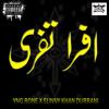 Afra Tafreeh - Yng Bone Feat. Sunny Khan Durrani
