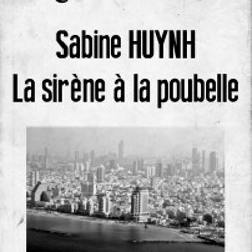 Entretien radio de Sabine Huynh autour de La Sirène à la poubelle