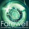 Spiffy Man feat. Progley - Farewell (André Miro & Mocoxx Remix)