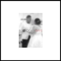 SWISS - REST OF MY DAYS (2015)