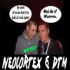n3oc0rt3x & DTM - Wuzzy Wuzzy Wuzzy