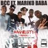 Amnesty (remix) - BCC Ft. Mariko Baba