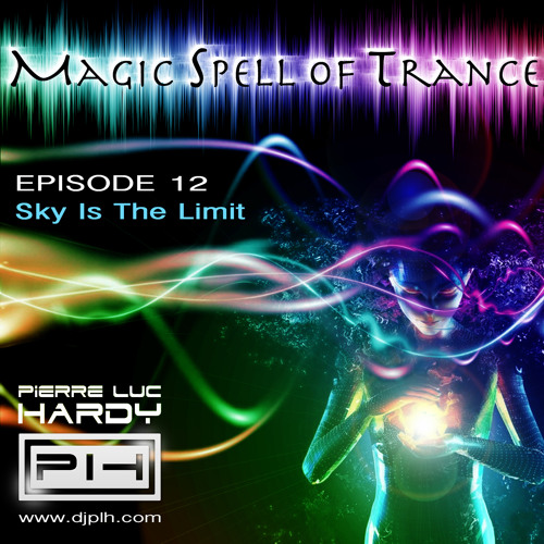 PLH - Magic Spell Of Trance 012 - Sky Is The Limit