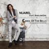 NUAREL Feat. BarlowGirl - Carol Of The Bells (Original Mix)