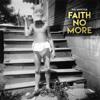 Faith No More - Superhero Battaglia