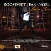 Mwen Bezwen'w--Roosevelt Jean Noel