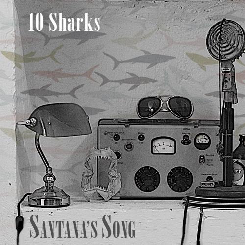Santana's Theme by 10 Sharks