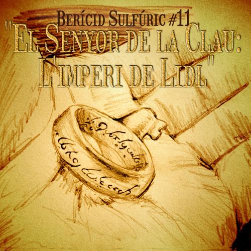 11 - El Senyor de la Clau; L'imperi de Lidl