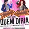 Quem Diria (Part. Banda Musa)