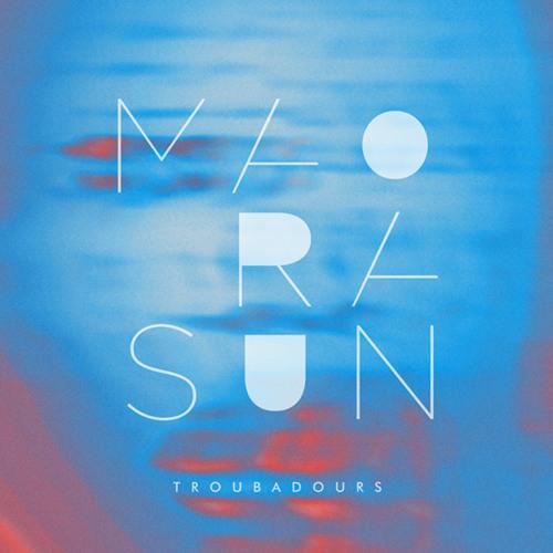 Mao Ra Sun - Troubadours