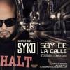 Soy De La Calle - Syko El Terror