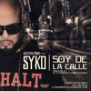 Syko El Terror - Soy De La Calle