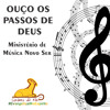 Ouço os passos de Deus - Ministério de Música Novo Ser - GO Cordeiro da Paz - RCC Cuiabá / MT