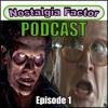 Nostalgia Factor Podcast: Episode 1 - Evil Dead, Trailer Park Boys