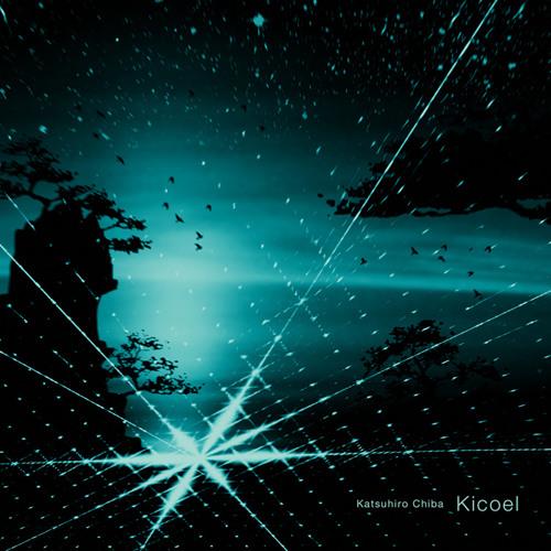 """2nd Full-Album """"Kicoel"""" crossfade sampler"""