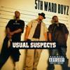 5th Ward Boyz- Live Your Life ft. Tasha (S&C)