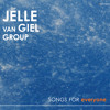 Jelle Van Giel Group - Songs For Everyone album teaser 2015