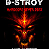 The Pusher Live @ D-Stroy Hardcore Never Dies 11-04-2015