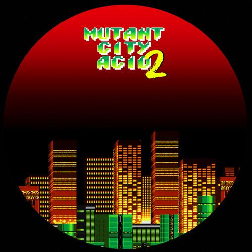 Mutant City Acid 2 previews