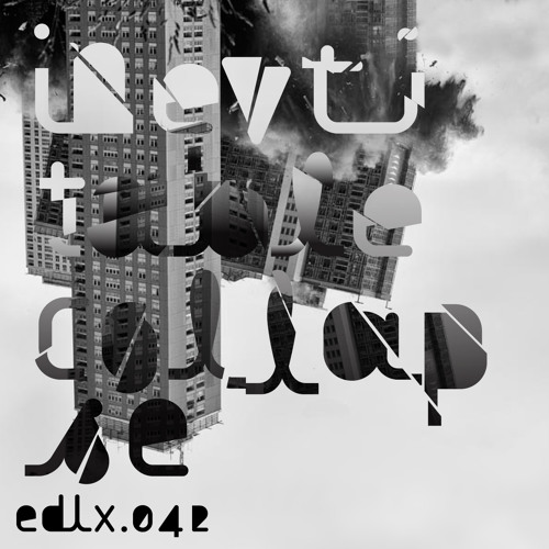EDLX.042 FAR - Inevitable Collapse EP