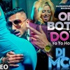 One Bottle Down - Yo Yo Honey Singh (Electronic Club Remix) - Party Animals Vol. 2