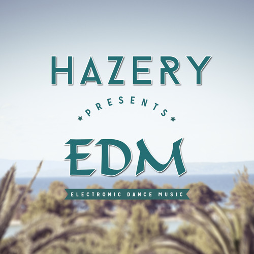 EDM - Electronic Dance Music