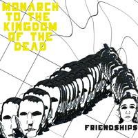 Friendships Monarch To The Kingdom Of The Dead Artwork
