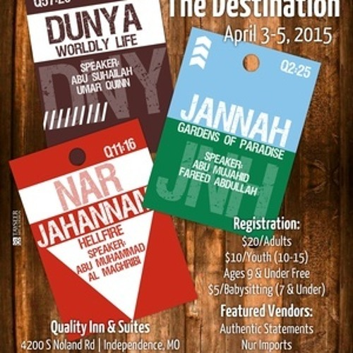 Abu Mujahid Fareed Abdullah Khutbah The Journey And Destination Conference