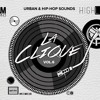 DJ SayWhaat // DJ Phillie Jones // DJ KJ - La Clique Mixtape 2015