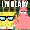 I'm Ready (Spongebob Beat)