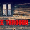 See Through It ~ 4/12/15