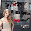 Taylor Swift - Blank Space (Rap Remix)