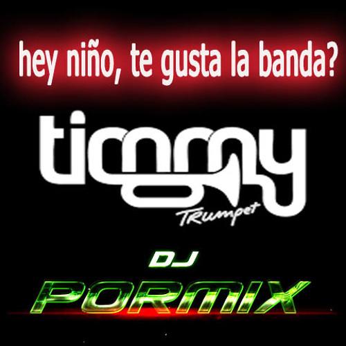 Timmy Trumpet Freaks Vs Hey Niño Te Gusta La Banda Tech Jorge Rosales Dj Pormix 1 By Jorge Rosales 4